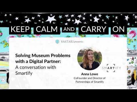 Solving Museum Problems with a Digital Partner: A conversation with Smartify